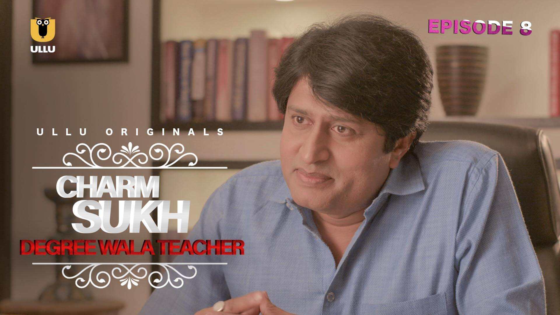 Charmsukh (Degree Wala Teacher) 2019 S01 banner